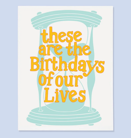 The Good Twin Co. Birthdays of Our Lives Greeting Card