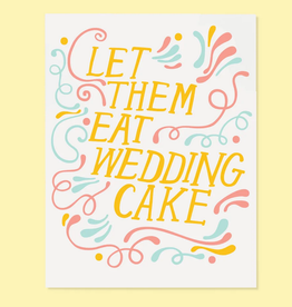 The Good Twin Co. Let Them Eat Wedding Cake Greeting Card