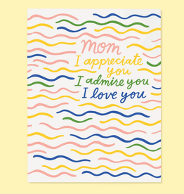 The Good Twin Co. Mom, I Appreciate You Greeting Card