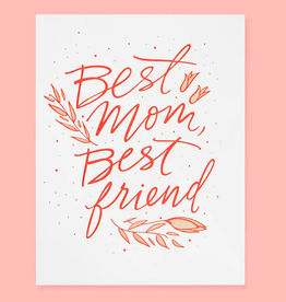The Good Twin Co. Best Mom, Best Friend Greeting Card