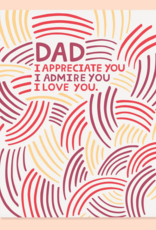 The Good Twin Co. Dad, I Appreciate You Greeting Card
