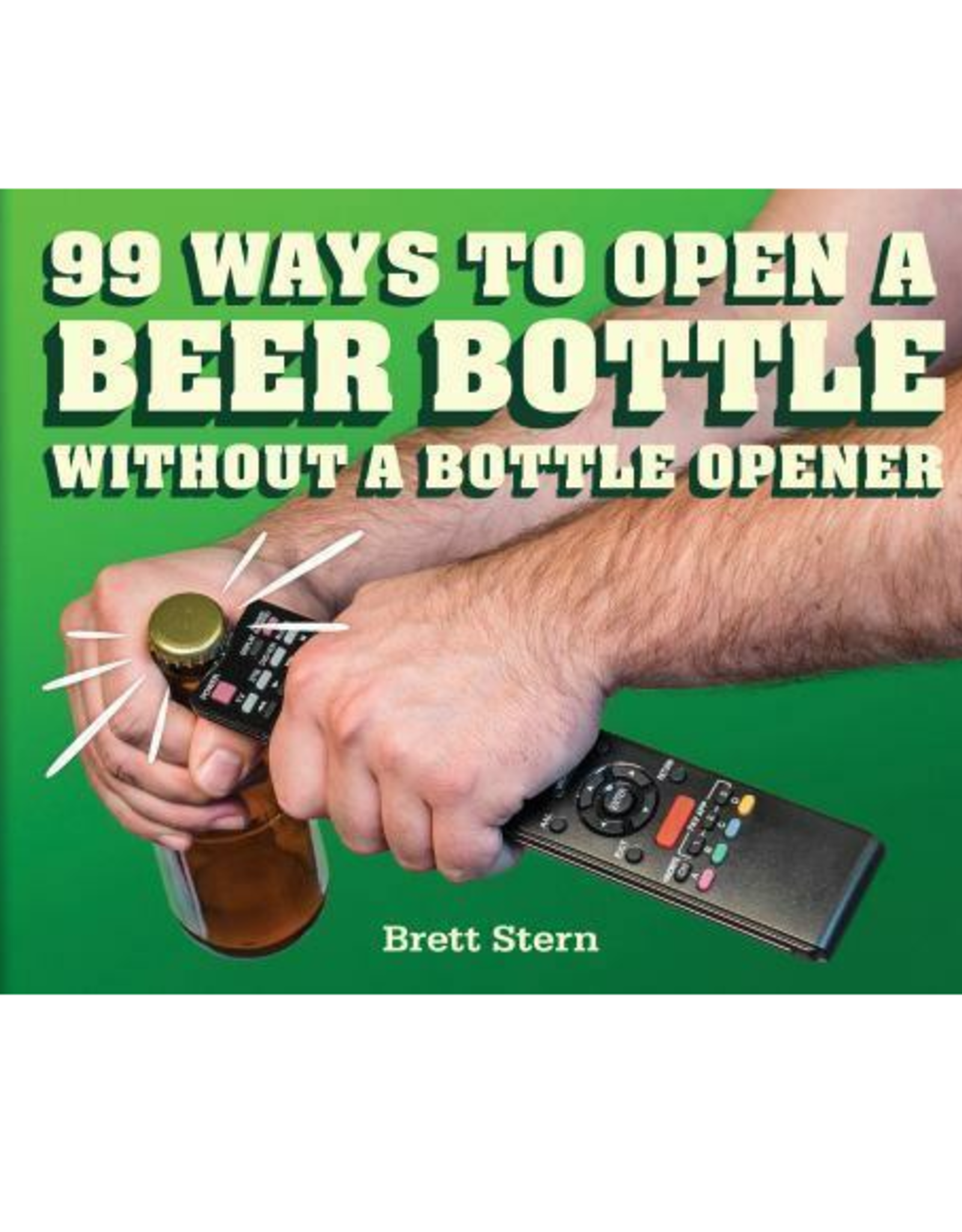 99 Ways to Open a Beer Bottle