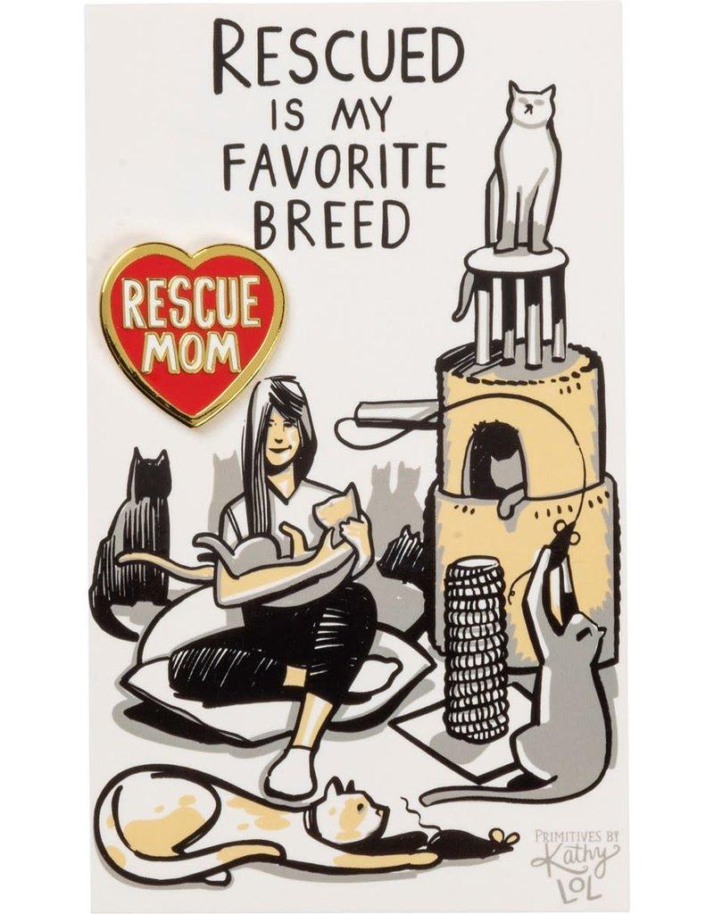 LOL Made You Smile Rescue Mom Enamel Pin