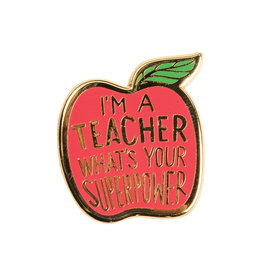 LOL Made You Smile Teacher Superpower Enamel Pin