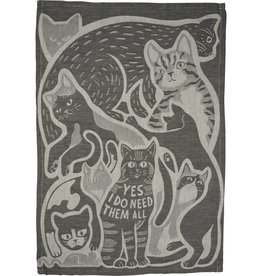 LOL Made You Smile Yes I Do Need Them All (Cats) Dish Towel