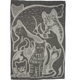 Yes I Do Need Them All (Cats) Dish Towel