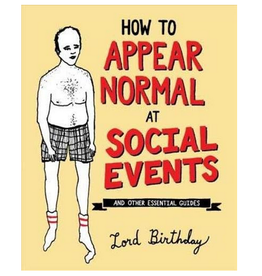 Andrews McMeel Publishing How To Appear Normal At Social Events