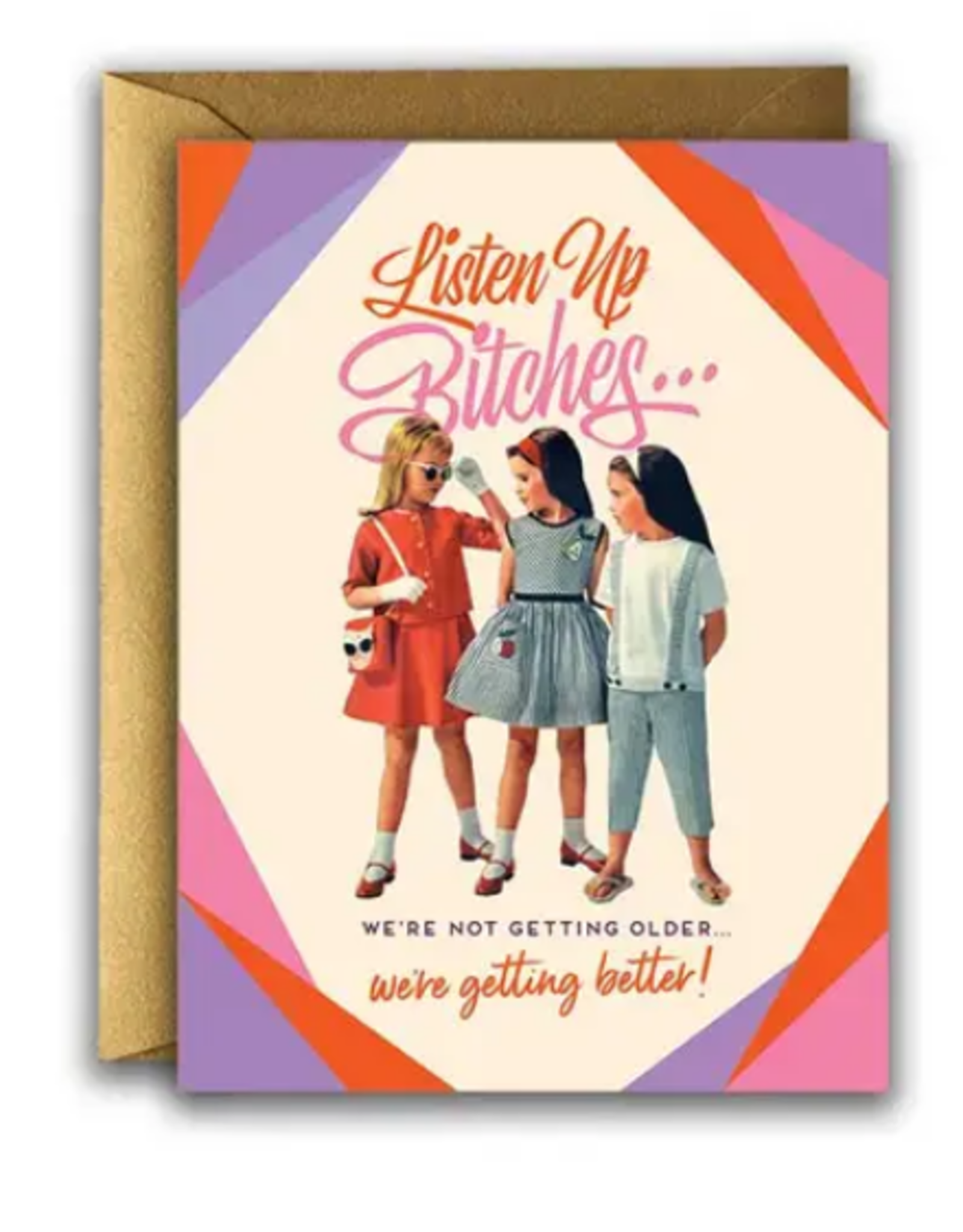 Not Getting Older, Getting Better Greeting Card