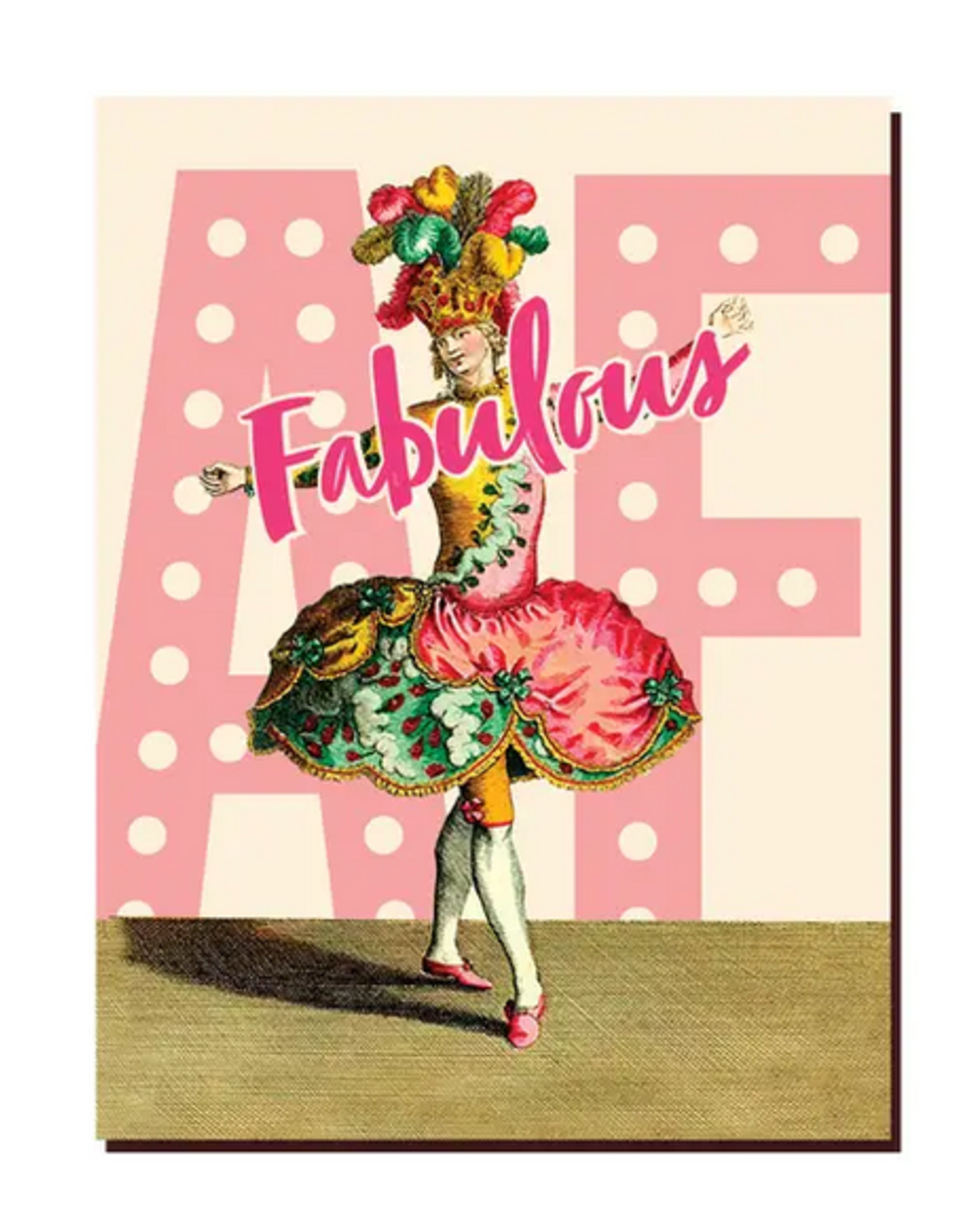 Fabulous AF Greeting Card