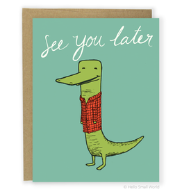 Hello Small World Later Alligator Greeting Card