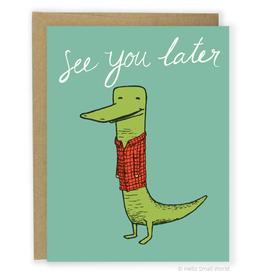 Later Alligator Greeting Card