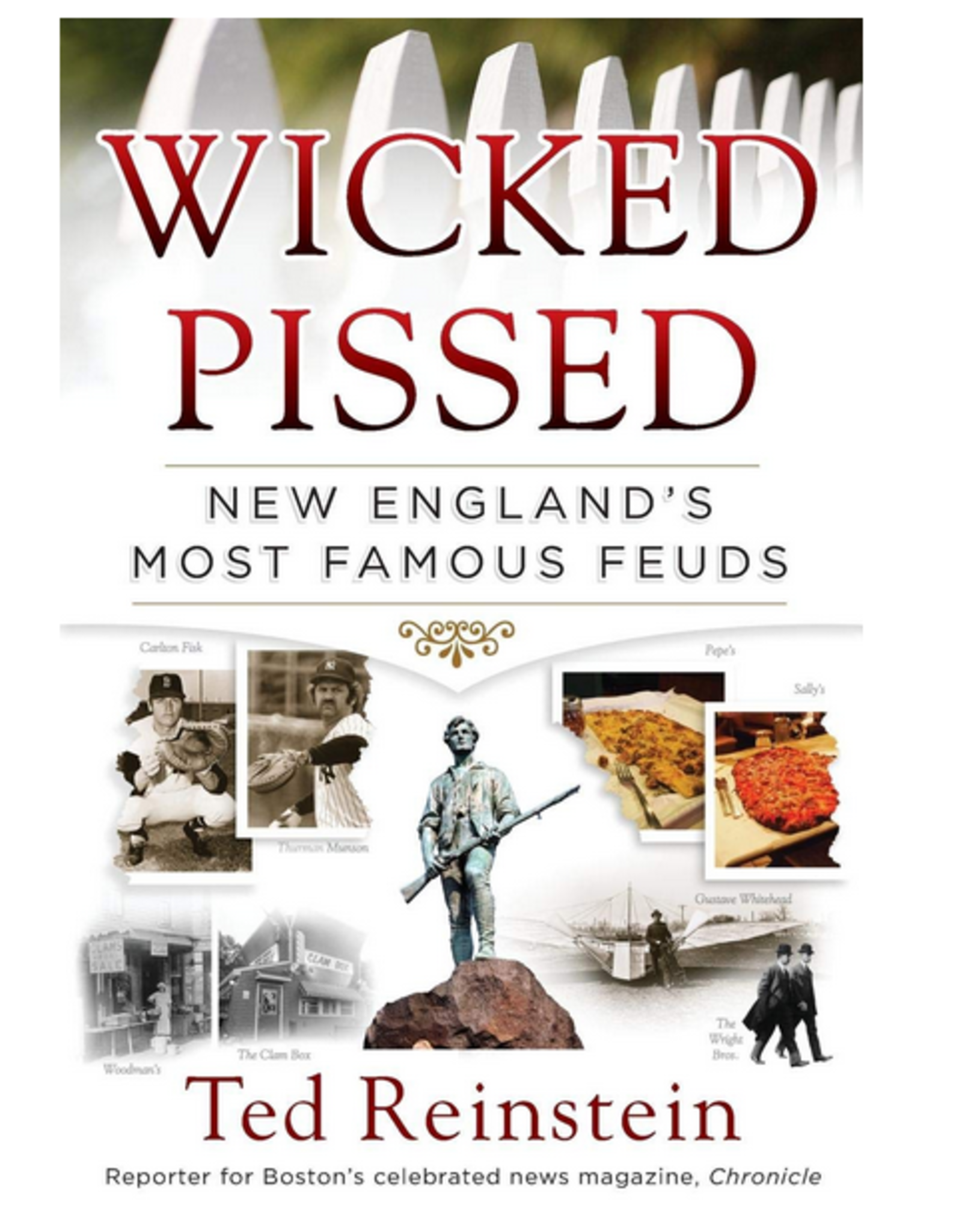 Wicked Pissed New England's Most Famous Feuds