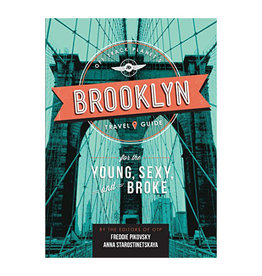 Chronicle Books Off Track Planet's Brooklyn Travel Guide for the Young, Sexy, and Broke