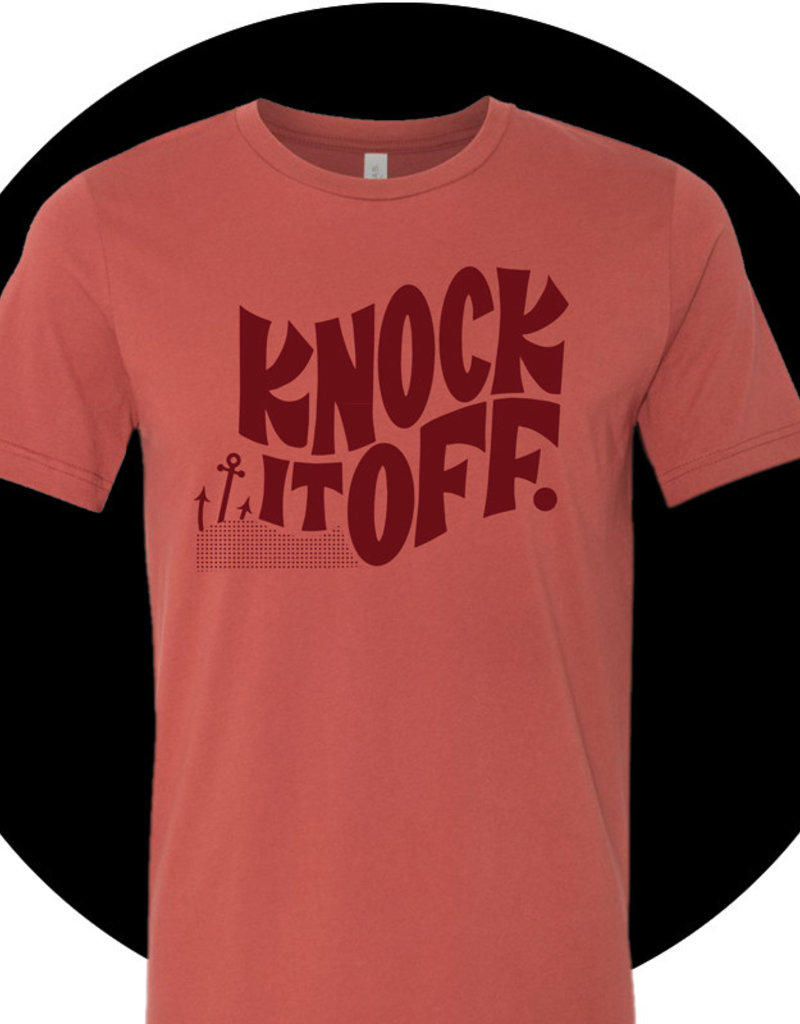 "rust colors tshirt with anchor and waves in corner and retro 60s lettering saying ""knock it off"""