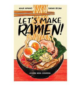 Ten Speed Press Let's Make Ramen! A Comicbook Cookbook