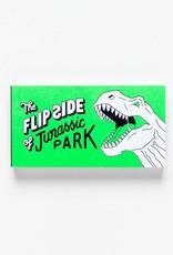 Flipside of Jurassic Park