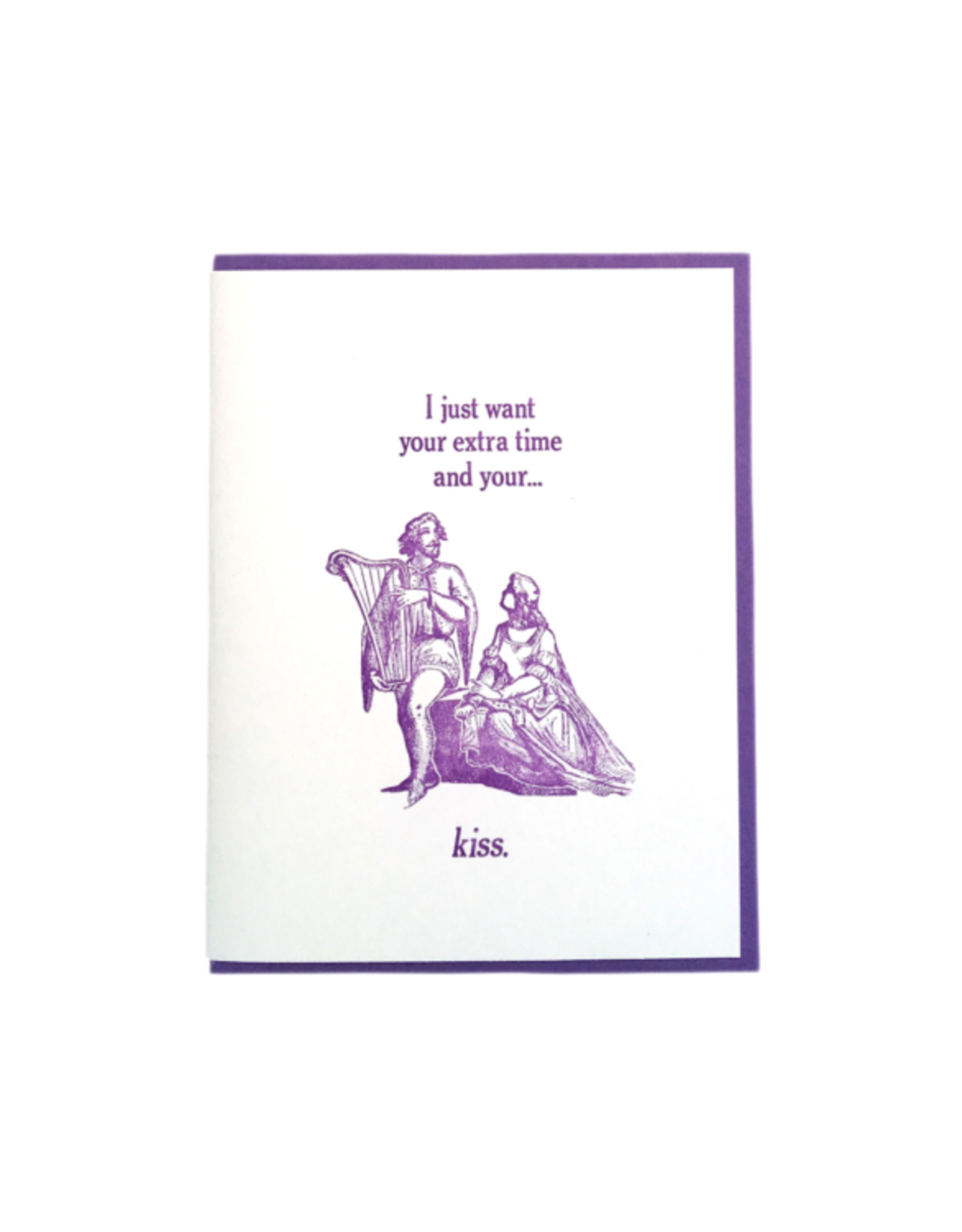 Zeichen Press Extra Time and your Kiss Greeting Card
