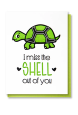 Kiss and Punch Designs I Miss The Shell Out of You Greeting Card