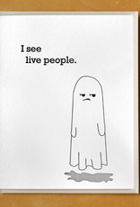 """McBitterson's """"I See Live People."""" - Ghost Greeting Card"""