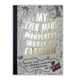 Laurence King Publishing My Even More Wonderful World of Fashion
