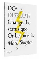 Do / Disrupt Book