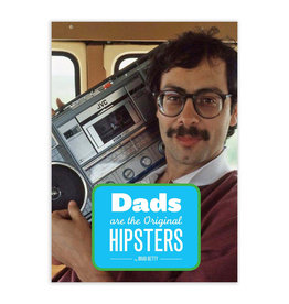 Chronicle Books Dads Are the Original Hipsters