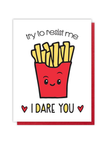 Try To Resist Me Fries Greeting Card