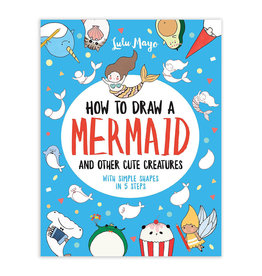 Andrews McMeel Publishing How to Draw a Mermaid