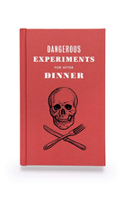 The Book of Dangerous Experiments For After Dinner
