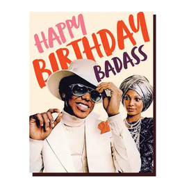 Offensive + Delightful Happy Birthday Badass Greeting Card