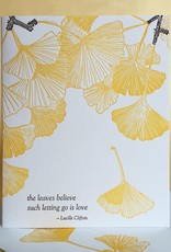 The Leaves Believe Such Letting Go Is Love (Ginkgo) Greeting Card