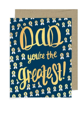 Dad, You're The Greatest Greeting Card