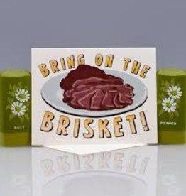 Seas and Peas Bring on the Brisket Greeting Card