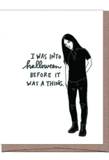 I Was Into Halloween Before It Was a Thing Hipster Greeting Card