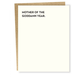 Mother of the Goddamn Year Greeting Card