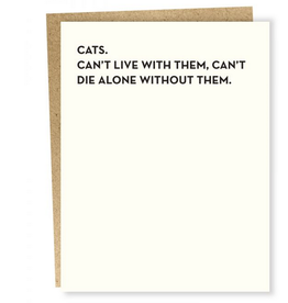 Sapling Press Cats, Can't Live With Them Greeting Card
