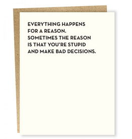 Sapling Press Everything Happens For a Reason Greeting Card