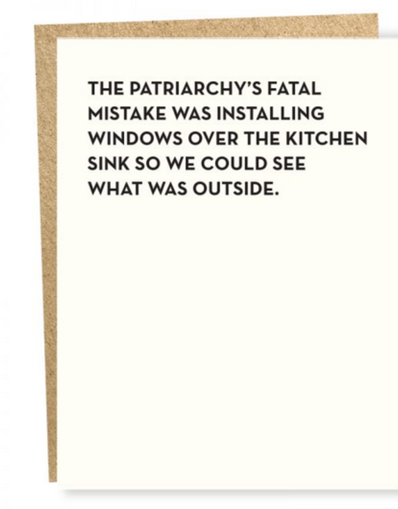 Patriarchy Kitchen Window Greeting Card