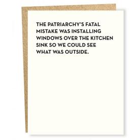 Patriarchy Kitchen Window Greeting Card