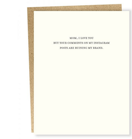 Sapling Press Mom, I Love You but... Instagram Comments Greeting Card