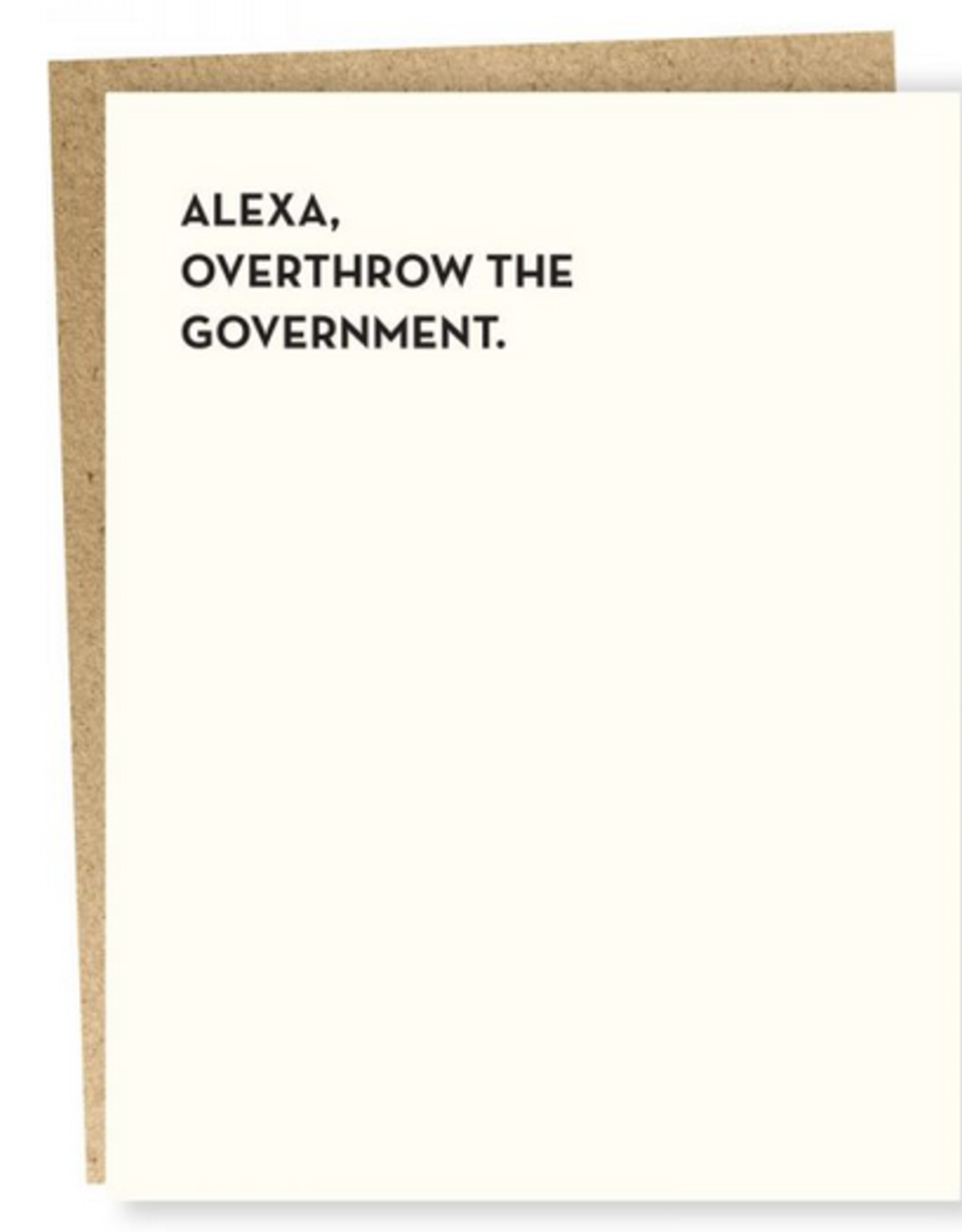 Alexa, Overthrow the Government Greeting Card