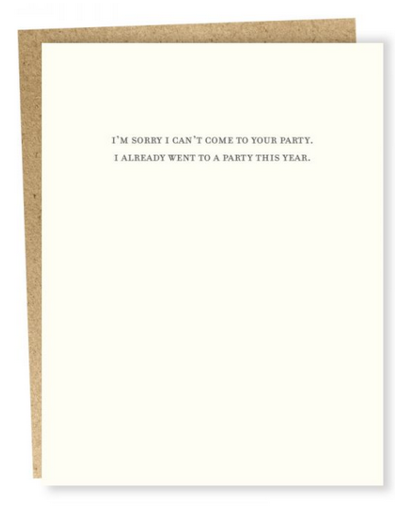 Sorry I Can't Come To Your Party Greeting Card