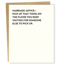 Sapling Press Marriage Advice: Pick Up That Thing Greeting Card