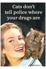 Ephemera, Inc Cat's Don't Tell Police Where Your Drugs Are Magnet