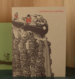 I Will Follow You Anywhere Greeting Card
