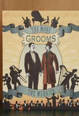The More Grooms the Merrier Greeting Card