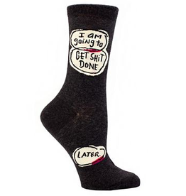 Get Shit Done. Later Women's Crew Socks