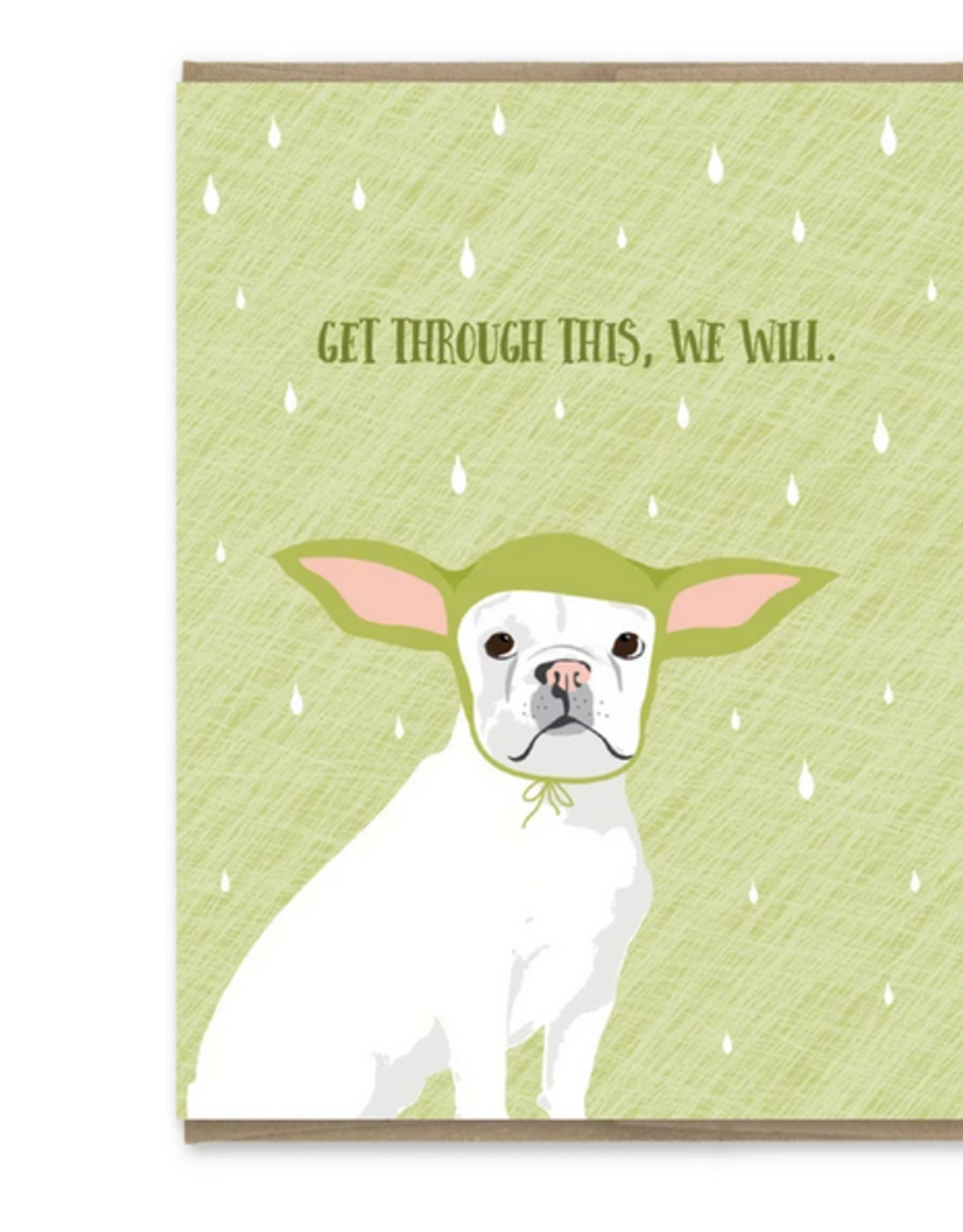 Get Through This Frenchie Yoda Greeting Card
