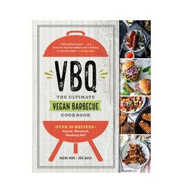 VBQ - The Ultimate Vegan Barbecue Cookbook