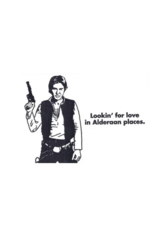 Lookin' For Love Han Solo Greeting Card